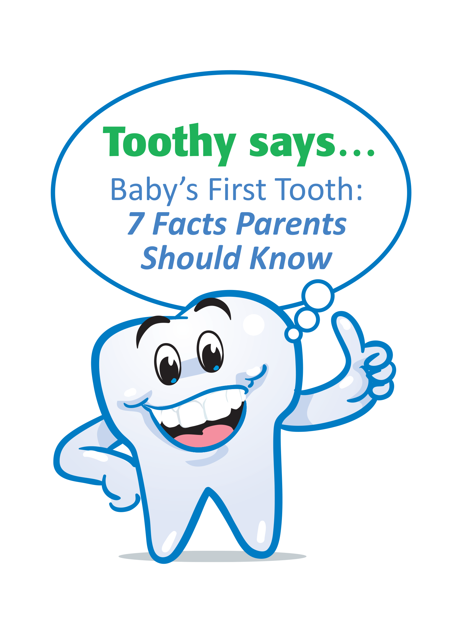 Baby's First Tooth: 7 Facts Parents Should Know